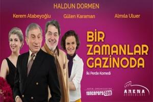 Haldun Dormen'in Hem Yazıp Hem Oynadığı 'Bir Zamanlar Gazinoda' Tiyatro Oyunu Bileti