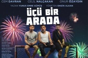 Ünlü Oyuncular Cem Davran, Celil Nalçakan ve Onur Özaydın'ın Oynadığı 'Üçü Bir Arada' Adlı Tiyatro Oyunu Bileti