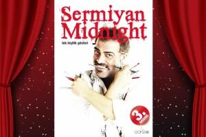 Sermiyan Midyat'ın 'Sermiyan Midnight' Adıyla Gerçekleştirdiği Stand-Up Gösterisi İçin Bilet