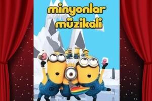 Hem Eğlenceli Hem Öğretici 'Minyonlar Müzikali' Çocuk Tiyatro Bileti