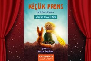 Antoine De Saint Exupery'in Dünyaca Ünlü Kitabından Uyarlanan 'Küçük Prens' Çocuk Tiyatro Bileti