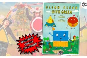 'Clean Clean With Green' İngilizce Çocuk Tiyatro Oyunu Bileti