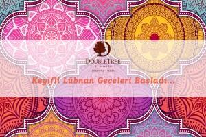 DoubleTree by Hilton Moda'dan Lübnan Geceleri ile İçecek Dahil Seçenekli Kişi Başı Yemek Menüsü