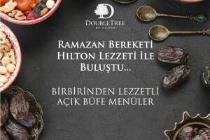 DoubleTree By Hilton İstanbul Avcılar'da Zengin Açık Büfe Menüsü ile İftar Keyfi
