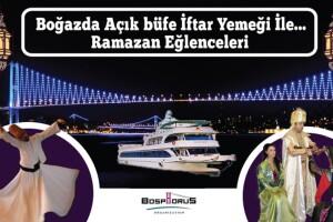 Bosphorus Organization'dan Teknede Hababam Sınıfı Oyuncuları, Boğaz Turu ve Anatolian Osmanlı Dans Eşliğinde Açık Büfe İftar Ziyafeti