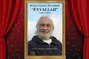 'Müjdat Gezen - Eyvallah' Tiyatro Bileti