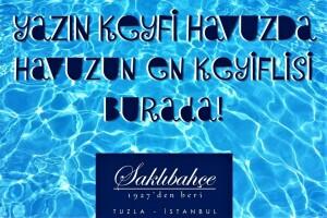 Saklı Bahçe Tuzla'dan Serinleten Havuz Paketleri