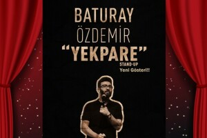 Baturay Özdemir 'Yekpare' Stand-Up Gösteri Bileti