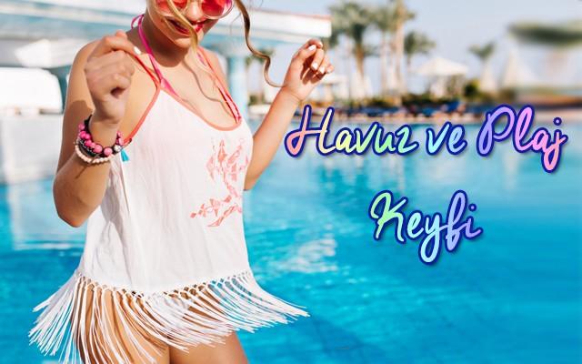Yaz Serinliğini Doyasıya Yaşamak İçin Havuz ve Plaj Kampanyaları