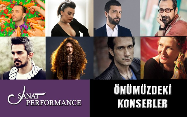 Sanat Performance Sahnesinde Gerçekleşecek Konserler!