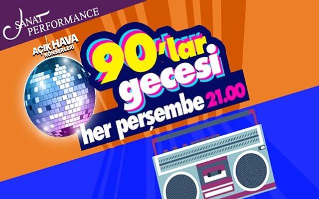 Her Perşembe 90'lar Tükçe Pop Parti Sanat Performance Açık Hava Konser Bileti
