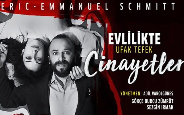 Dünyaca Ünlü, Ödüllü Yazar Eric - Emmanuel Schmitt'ten Eşsiz Bir Tiyatro Oyunu ''Evlilikte Ufak Tefek Cinayetler'e Bilet