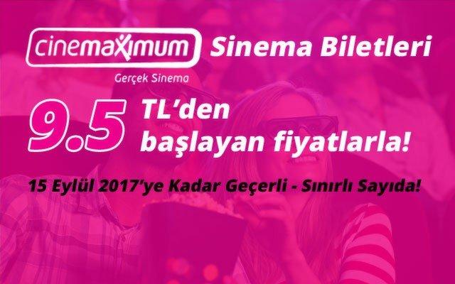Tüm Cinemaximum'larda İndirimli Sinema Biletleri 9.50 TL'den Başlayan Fiyatlarla!