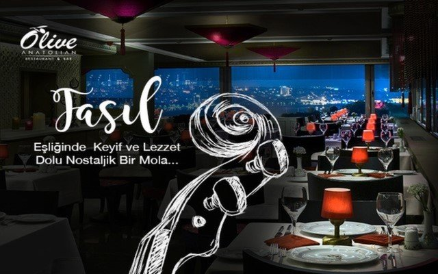 Muhteşem İstanbul Manzarasına Nazır Olive Restaurant'ta Enfes Akşam Yemeği